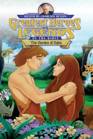 Greatest Heroes and Legends of The Bible: The Garden of Eden