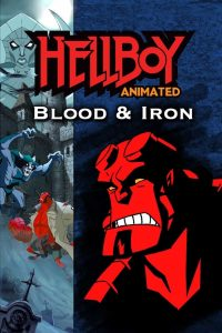 Hellboy Animated: Blood and Iron