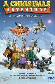 A Christmas Adventure …From a Book Called Wisely's Tales